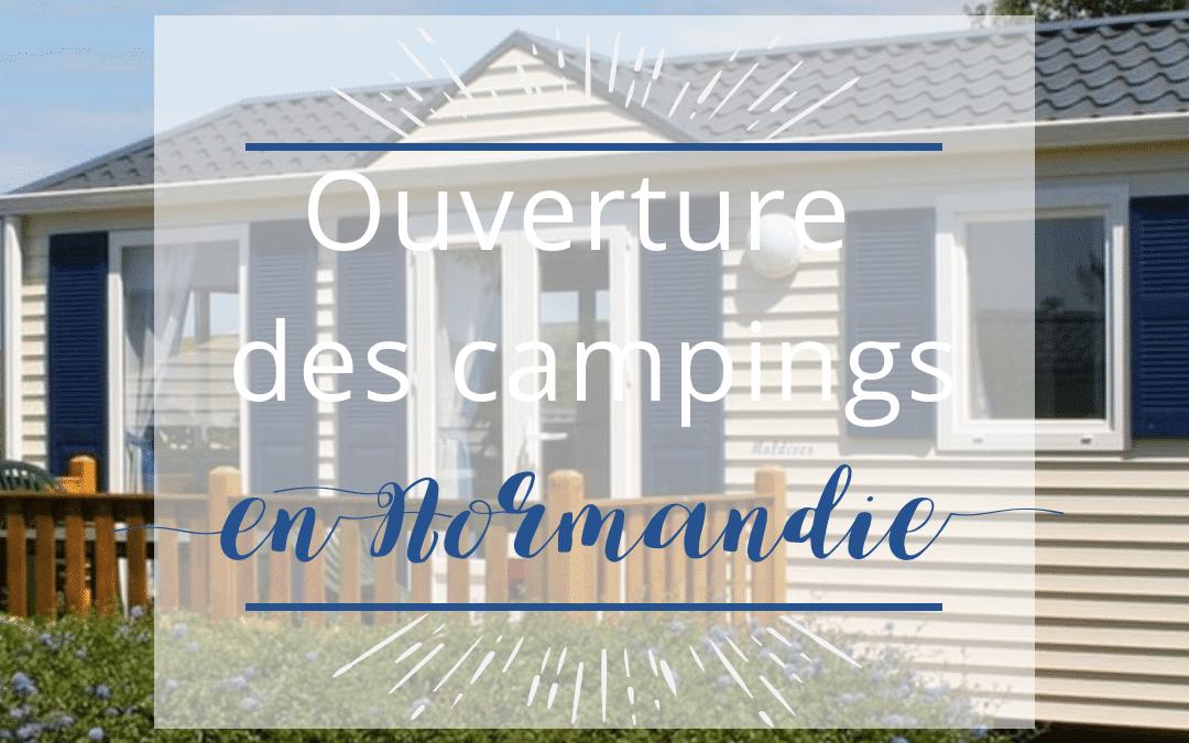 01 avril 2019: C'est l'ouverture des campings en Normandie!