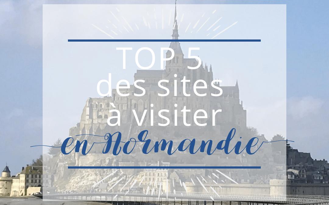 TOP 5 DES SITES : où partir en camping en vacances en Normandie!
