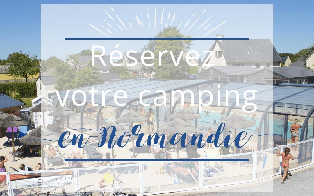 Réservez un camping de dernière minute en Normandie